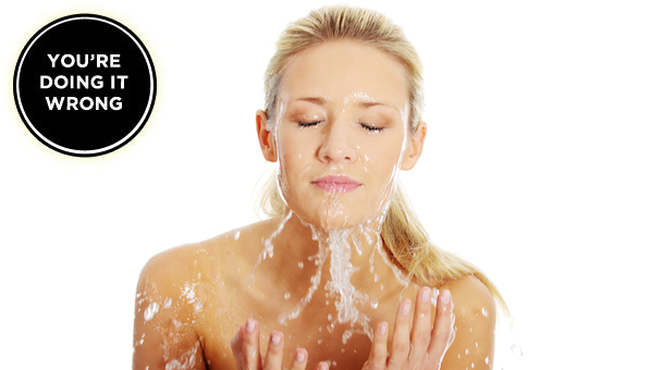 You're Doing It Wrong: Washing Your Face