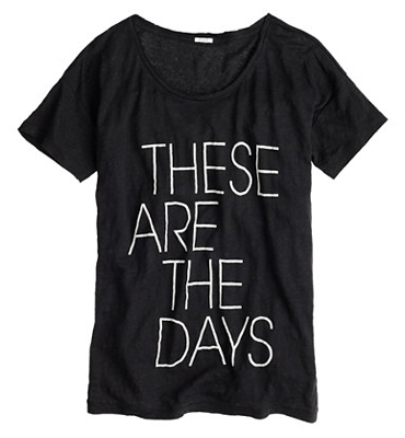 J.Crew Linen These Are The Days Tee