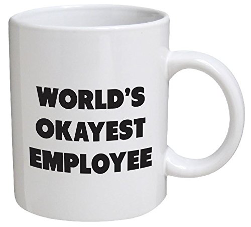 Funny Mug World S Okayest Employee 11 Oz Coffee Mugs 9 99 Down From 13