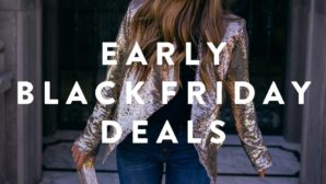 These Are The Best Early Black Friday Sales You Can Shop Now