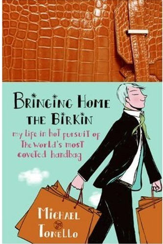 The Hermes Birkin Bag Wait List Hoax: Michael Tonello ...